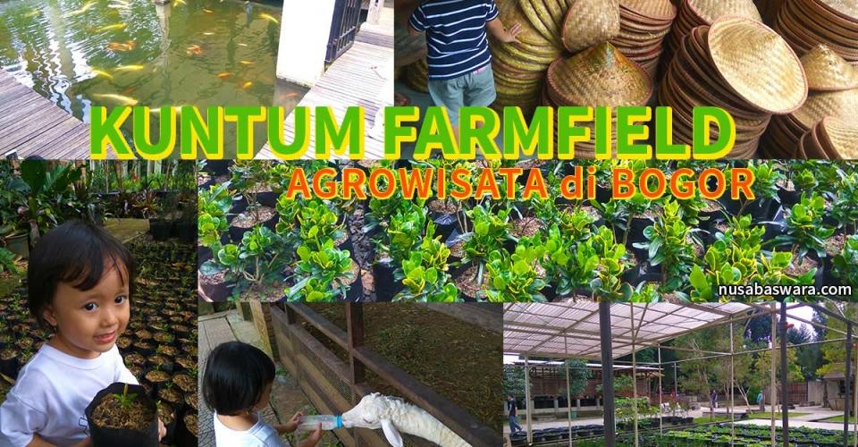 Kuntum Farmfield - Bogor